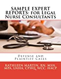 SAMPLE REPORTS for Legal Nurse Consultants
