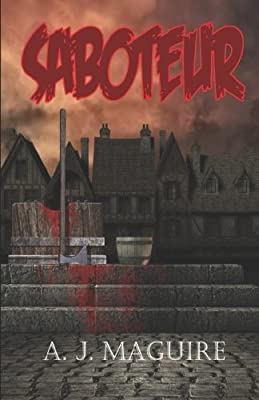 Saboteur (The Sedition Series) (Volume 2)
