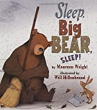 Product picture for Sleep, Big Bear, Sleep! by Maureen Wright