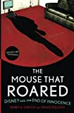 The Mouse That Roared, Henry A. Giroux and Grace Pollock, 1442201436