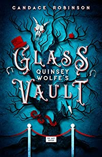 Quinsey Wolfe's Glass Vault by Candace Robinson ebook deal