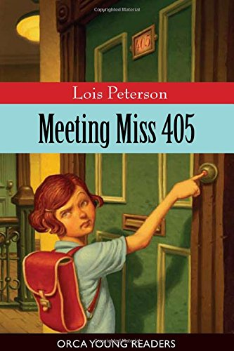 Meeting Miss 405 (Orca Young Readers) pdf