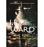download ebook the king: a novel of the black dagger brotherhood (hardback) - common pdf epub