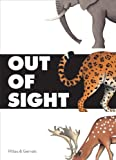 Out of Sight, Chronicle Books Staff and Bernadette Gervais, 0811877124