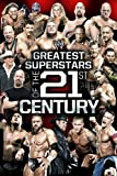 WWE: The Greatest Superstars of the 21st Century