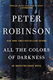 All the Colors of Darkness: An Inspector Banks Novel