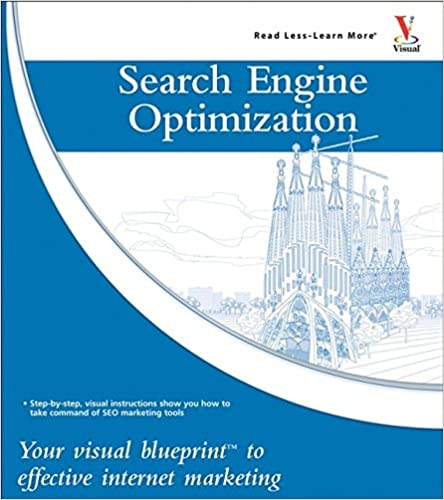 Search engine optimization your visual blueprint for effective search engine optimization your visual blueprint for effective internet marketing 1st edition malvernweather Choice Image