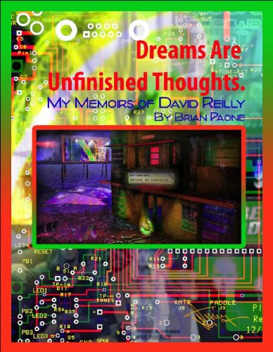 Dreams Are Unfinished Thoughts by [Paone, Brian]