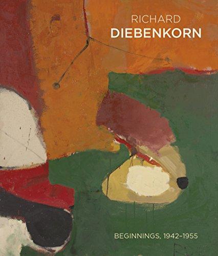 Richard Diebenkorn: Beginnings, 19421955