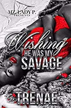 Download for free Wishing He Was My Savage