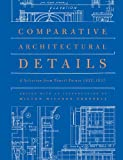 Comparative Architectural Details: A Selection from Pencil Points 1932-1937 [With CDROM] (Classical America Series in Art and Architecture)