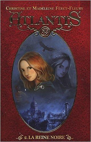 Atlantis, Tome 2 : La reine noire pdf, epub ebook