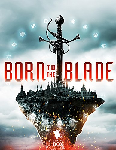 Born to the Blade: The Complete Season One