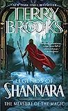 The Measure of the Magic: Legends of Shannara (Pre-Shannara: Legends of Shannara)