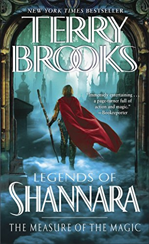 The Measure of the Magic: Legends of Shannara (Pre-Shannara: Legends of - Legends Magic