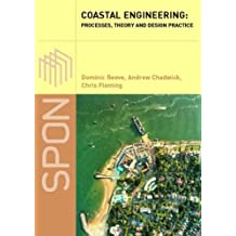 Coastal Engineering: Processes, Theory and Design Practice: Process, Theory and Design Practice