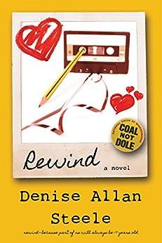 Rewind by [Steele, Denise Allan]
