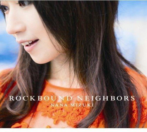 CD : Nana Mizuki - Rockbound Neighbours (Asia - Import)