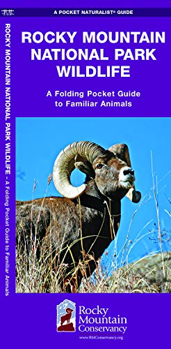 Rocky Mountain National Park Wildlife: A Folding Pocket Guide to Familiar Animals (Wildlife and Nature Identification)