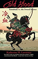 Cold Blood: Yamabuki vs. the Sword Master (Sword of the Taka Samurai)