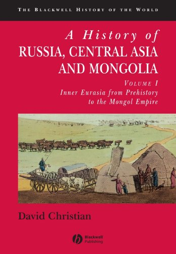 A History of Russia, Central Asia and Mongolia, Vol. 1: Inner Eurasia from Prehistory to the Mongol Empire (History Of Russia Central Asia compare prices)