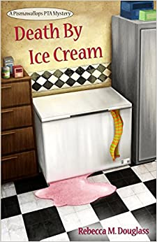 Book Death By Ice Cream: Volume 1 (Pismawallops PTA Mysteries)