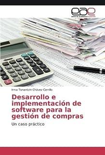 Desarrollo e implementación de software para la gestión de compras: Un caso práctico