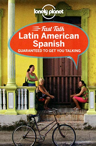 Lonely Planet Fast Talk Latin American Spanish (Phrasebook)...