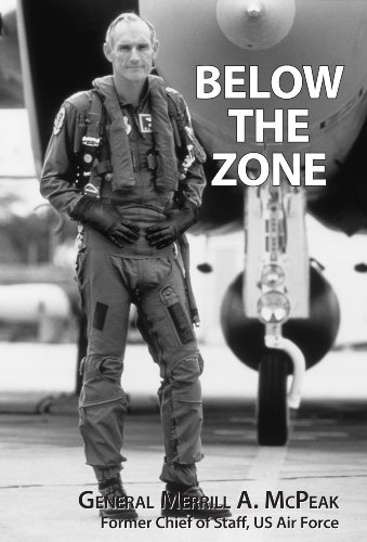 Below the Zone by [McPeak, General Merrill A.]