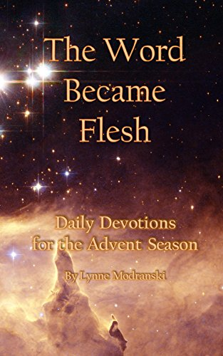 The Word Became Flesh: Daily Devotions for the Advent Season