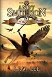 Vision of the Griffin's Heart: Teen & Young Adult Epic Fantasy with a Griffin (Andy Smithson) (Volume 5)