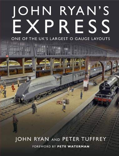 - John Ryan's Express: One of the UK's Largest O Gauge Layouts