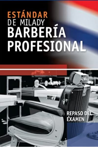 Spanish Translated Exam Review For Milady S Standard Professional Barbering Scali Sheahan Maura 9781435497061 Amazon Com Books
