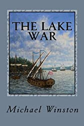 The Lake War: Kinkaid with the Inland Fleet (Jonathan Kinkaid Series)