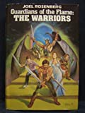 Guardians of the Flame: The Warriors (The Sleeping Dragon / The Sword and the Chain / The Silver Crown)