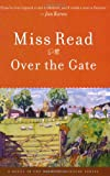 Over the Gate, Miss Read Staff, 0618884173