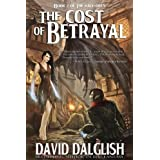 The Cost of Betrayal (The Half-Orcs Book 2) ~ David Dalglish