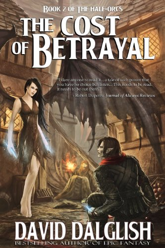 - The Cost of Betrayal (The Half-Orcs Book 2)