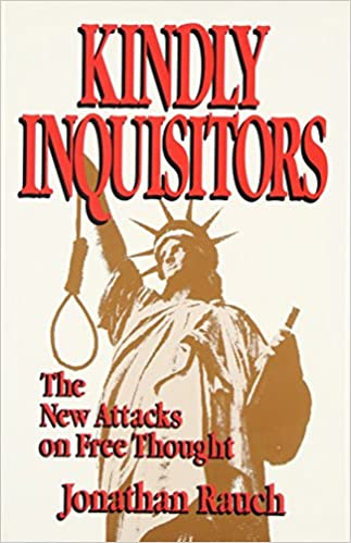Kindly Inquisitors The New Attacks On Free Thought 1st Edition
