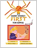 Sammy Spider's First Yom Kippur, Sylvia A. Rouss, 0761391967