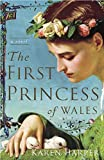 The First Princess of Wales by  Karen Harper in stock, buy online here