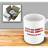 Lets eat children - Lets eat, children - Punctuation saves lives - Humorous Mu - Humorous Mug by The Victorian Printing Company