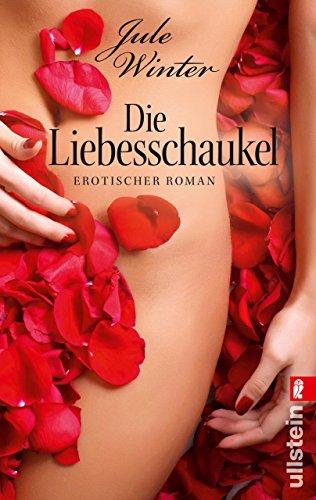Die Liebesschaukel (German Edition)