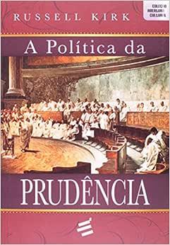 A Política da Prudência - 9788580331448 - Livros na Amazon