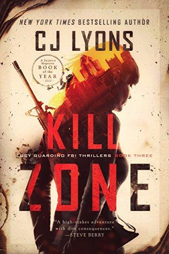 Kill Zone: A Lucy Guardino FBI Thriller (Lucy Guardino FBI Thrillers Book 3)