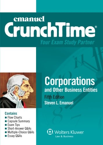 Pdf Law CrunchTime: Corporations and Other Business Entities, Fifth Edition (Emanuel CrunchTime)