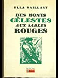 img - for Des monts celestes aux sables rouges: Turkestan solo (Collection Visages sans frontieres) (French Edition) book / textbook / text book