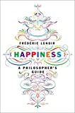 img - for Happiness: A Philosopher's Guide book / textbook / text book