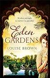 Eden Gardens: The unputdownable story of love in an Indian summer