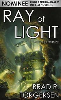 Ray of Light by [Torgersen, Brad R.]